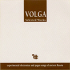 VOLGA. SELECTED WORKS