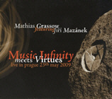 GRASSOW, MATHIAS FEAT. JIRI MAZANEK. MUSIC INFINITY MEETS VIRTUES