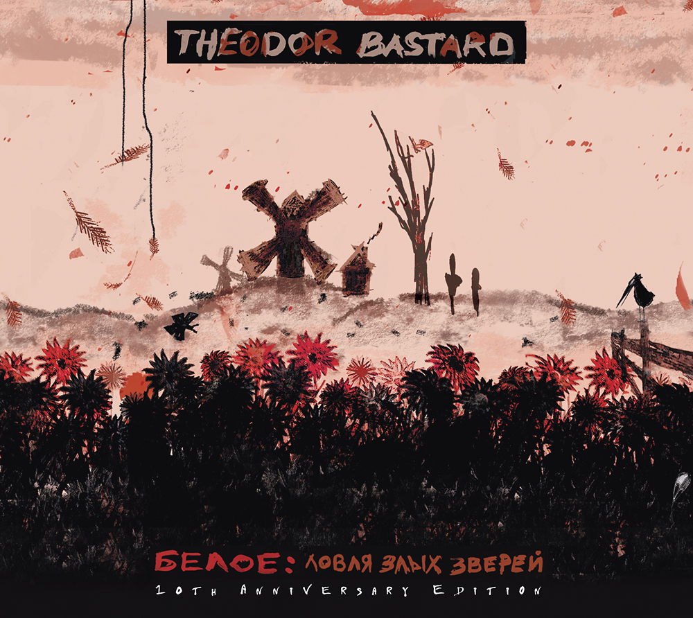 Theodor Bastard - Beloe: Hunting For Fierce Beasts (10th Anniversary Edition)